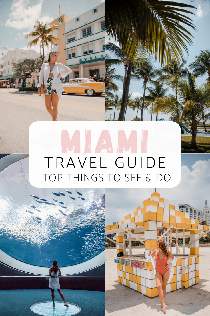 Miami Travel Guide | Top Things to do in Miami 2020